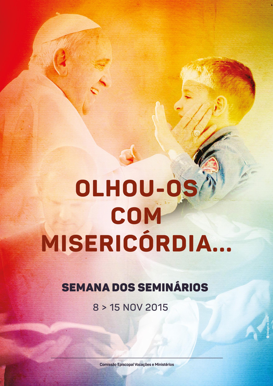 Semana dos Seminários 2015 - Olhou-os com Misericórdia